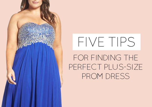 712de615a4b Five Tips for Finding the Perfect Plus-Size Prom Dress